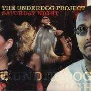 Details The Underdog Project - Saturday Night