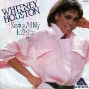 Details Whitney Houston - Saving All My Love For You