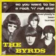 Coverafbeelding The Byrds - So You Want To Be A Rock 'n' Roll Star
