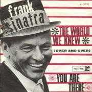 Coverafbeelding Frank Sinatra - The World We Knew (Over And Over)
