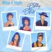 Informatie Top 40-hit Dolly Dots - What A Night