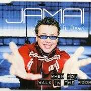Coverafbeelding Jamai ft. Dewi - When You Walk In The Room