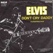 Coverafbeelding Elvis - Don't Cry Daddy