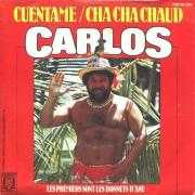 Coverafbeelding Carlos ((FRA)) - Cuentame/Cha Cha Chaud