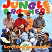 Coverafbeelding Jungle Brothers featuring De La Soul, Monie Love, Tribe Called Quest, and Queen Latifah - Doin' Our Own Dang