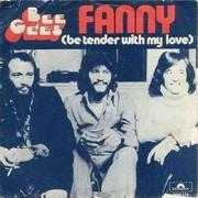 Coverafbeelding Bee Gees - Fanny (Be Tender With My Love)