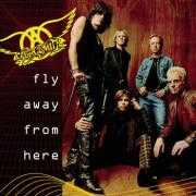 Coverafbeelding Aerosmith - Fly Away From Here
