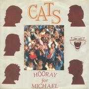 Coverafbeelding The Cats - Hooray For Michael