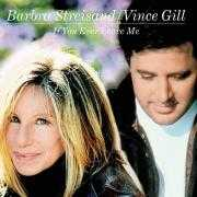 Coverafbeelding Barbra Streisand/Vince Gill - If You Ever Leave Me