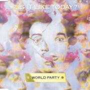 Coverafbeelding World Party - Is It Like Today?
