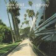 Coverafbeelding Alex Gold featuring the vocals of Philip Oakey - L.A. Today