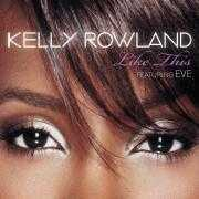Coverafbeelding Kelly Rowland featuring Eve - Like This
