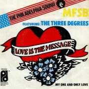 Coverafbeelding MFSB featuring: The Three Degrees - Love Is The Message