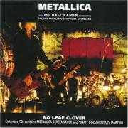 Coverafbeelding Metallica with Michael Kamen conducting The San Francisco Symphony Orchestra - No Leaf Clover