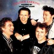 Coverafbeelding Golden Earring - Pouring My Heart Out Again