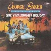 Coverafbeelding George Baker Selection - Que Viva Summer Holiday