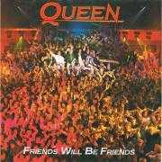 Coverafbeelding Queen - Friends Will Be Friends