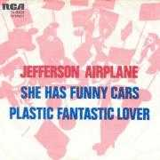 Coverafbeelding Jefferson Airplane - She Has Funny Cars