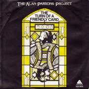 Coverafbeelding The Alan Parsons Project - The Turn Of A Friendly Card