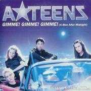 Coverafbeelding A*Teens - Gimme! Gimme! Gimme! (A Man After Midnight)