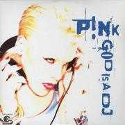 Coverafbeelding P!nk - God Is A DJ