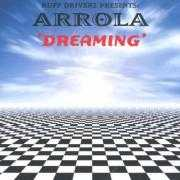 Coverafbeelding Ruff Driverz presents: Arrola - Dreaming