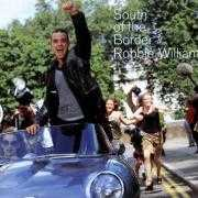 Coverafbeelding Robbie Williams - South Of The Border