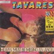 """Coverafbeelding Tavares - Heaven Must Be Missing An Angel - Special 7"""" Remix By Ben Liebrand"""
