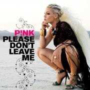 Coverafbeelding P!nk - Please Don't Leave Me