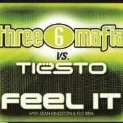 Coverafbeelding Three 6 Mafia vs. Tiësto with Sean Kingston & Flo Rida - Feel it