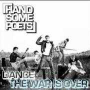 Informatie Top 40-hit Handsome Poets - Dance - The war is over