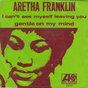 Coverafbeelding Aretha Franklin - I Can't See Myself Leaving You