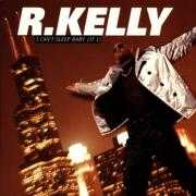 Coverafbeelding R. Kelly - I Can't Sleep Baby (If I)