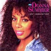 Details Donna Summer - I Don't Wanna Get Hurt