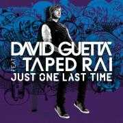 Coverafbeelding David Guetta feat. Taped Rai - Just One Last Time