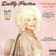 Informatie Top 40-hit Dolly Parton - I Will Always Love You