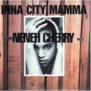Coverafbeelding Neneh Cherry - Inna City Mamma