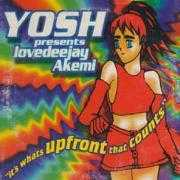 Informatie Top 40-hit Yosh presents Lovedeejay Akemi - It's Whats Upfront That Counts