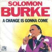 Details Solomon Burke - A Change Is Gonna Come