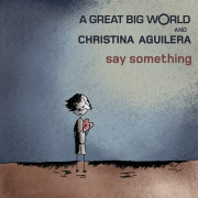 Coverafbeelding A Great Big World and Christina Aguilera - Say something