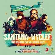 Coverafbeelding Santana & Wyclef feat. Avicii & Alexandre Pires - Dar um jeito (we will find a way)