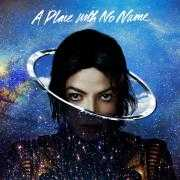 Coverafbeelding Michael jackson - A place with no name