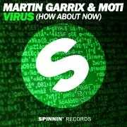Coverafbeelding Martin Garrix & MOTi - Virus (how about now)