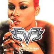 Details Eve featuring Gwen Stefani - Let Me Blow Ya Mind