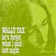Coverafbeelding Wally Tax - Let's Forget What I Said