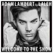 Coverafbeelding Adam Lambert feat Laleh - Welcome to the show