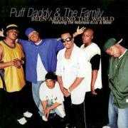 Coverafbeelding Puff Daddy & The Family featuring The Notorious B.I.G. & Mase - Been Around The World