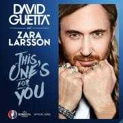 Coverafbeelding David Guetta feat. Zara Larsson - This one's for you