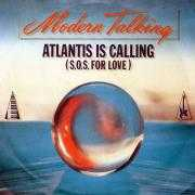 Details Modern Talking - Atlantis Is Calling (S.O.S. For Love)