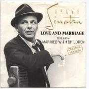 Coverafbeelding Frank Sinatra - Love And Marriage - Tune From Married With Children